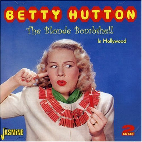 Betty Hutton 1921-2007 - Movie Nation - Boston.