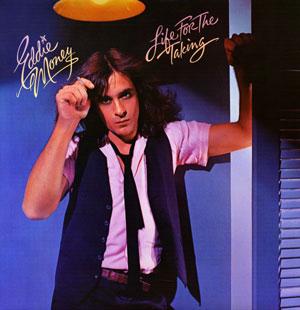 AlbumCovers-EddieMoney-LifeForTheTaking%281978%29.jpg
