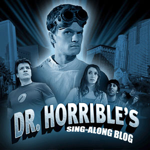 Joss Whedons Dr. Horrible