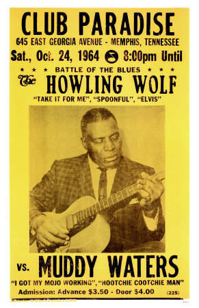 WB8225~Battle-Of-The-Blues-Howling-Wolf-vs-Muddy-Waters-Posters.jpg
