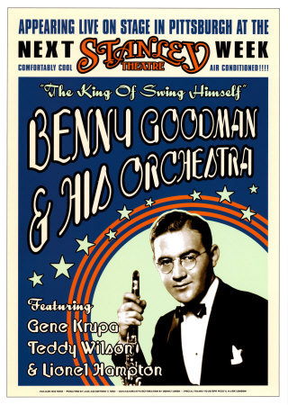 goodm~Benny-Goodman-Orchestra-at-the-Stanley-Theatre-Pittsburgh-Pennsylvania-1936-Posters.jpg