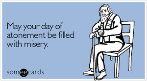 day-atonement-filled-misery-yom-kippur-ecard-someecards.jpeg