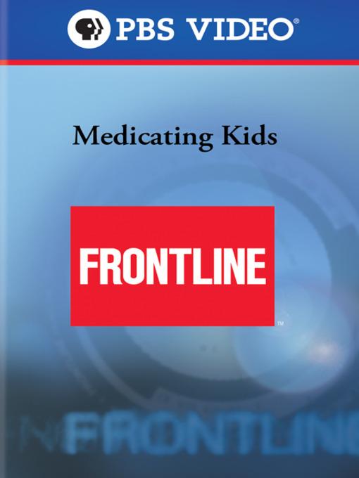 frontline-medicatingkids.jpg